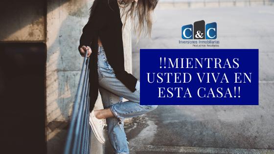 !!MIENTRAS USTED VIVA EN ESTA CASA!!